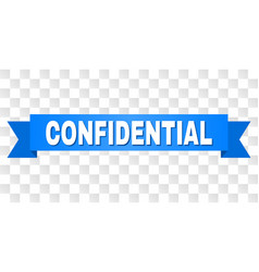 Blue stripe with confidential text vector