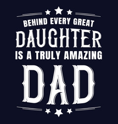 fathers day typography quote saying design vector image