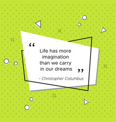 quote of italian explorer christopher columbus vector image