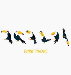 set funny cute toucans in different poses vector image