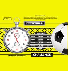 Soccer scoreboard poster design football vector