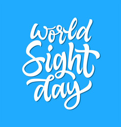 World sight day - hand drawn brush pen vector