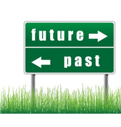 traffic sign future past grass below vector image