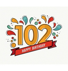 Color happy birthday number 102 flat line design vector image
