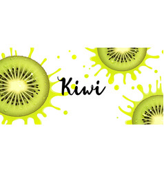 banner with juicy kiwi fruit and splashes juice vector image