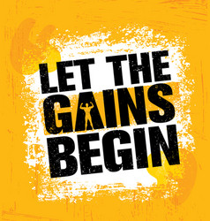 Let the gains begin workout and fitness gym vector