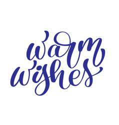 text christmas warm wishes hand written vector image