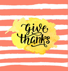 give thanks badge on watercolor stain vector image