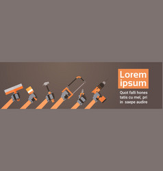 hands holding tools repair and construction vector image