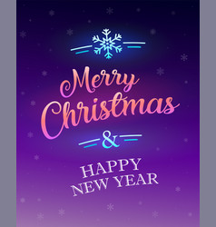 Merry christmas and happy new year glowing sign vector