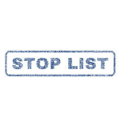 Stop list textile stamp vector