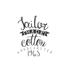 Tailor Made Cotton Vintage Emblem vector image