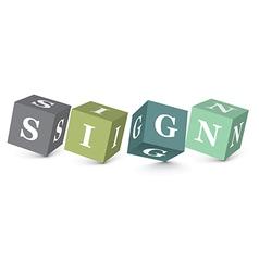 Word SIGN written with alphabet blocks vector image