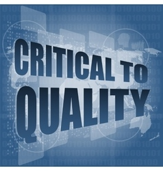 critical to quality word on business digital vector image