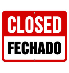 Closed Fechado sign in white and red vector image