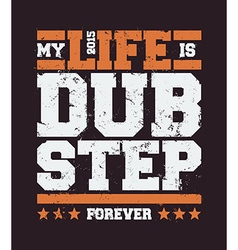 dubstep typography vector image
