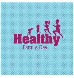 healthy family day family jogging blue background vector image
