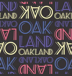 Oakland usa seamless pattern vector