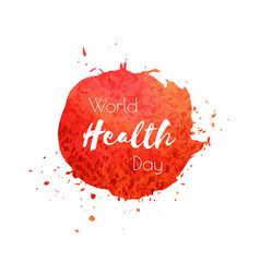 world health day hand paint red watercolor vector image