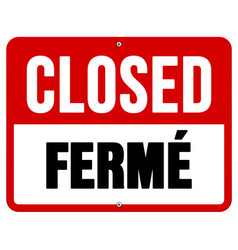 Closed ferme sign in white and red vector image vector image