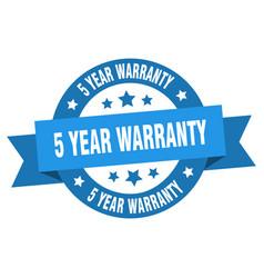 5 year warranty ribbon 5 year warranty round blue vector image