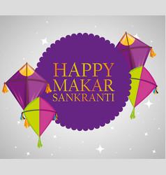 Happy makar sankranti sticker with kites vector