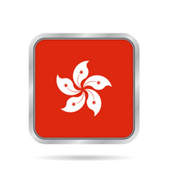 Hong Kong flag Shiny metallic gray square button vector