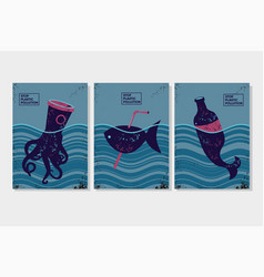 stop plastic pollution ecology poster set with vector image