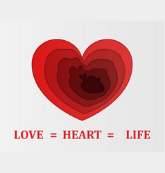 love is the heart is life paper style love vector image