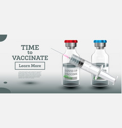 time to vaccinate two vaccine bottles vector image