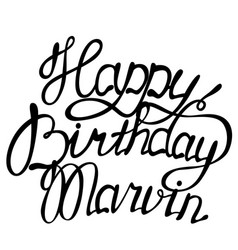 happy birthday marvin name lettering vector image vector image