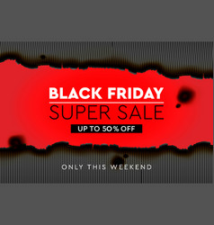 black friday super sale banner poster burnt vector image
