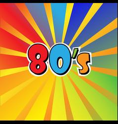 i love 80s eighties sign disco rap rock retro vector image
