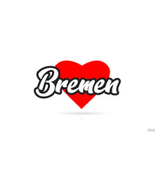 Bremen city design typography with red heart icon vector