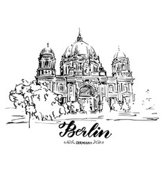 Hand drawn sketch of berlin cathedral vector