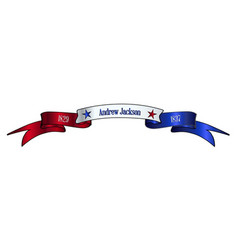 Usa red white and blue andrew jackson ribbon vector