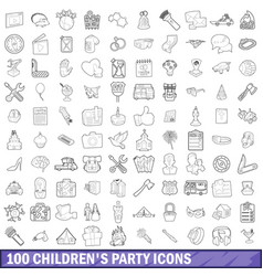 100 children party icons set outline style vector image vector image