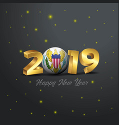 2019 happy new year virgin islands us flag vector