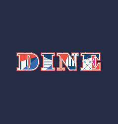 dine concept word art vector image