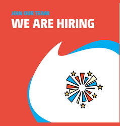 join our team busienss company fireworks we are vector image