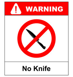 No knife no weapon prohibition sign sign on white vector