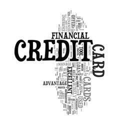 Your credit card is a financial tool text word vector