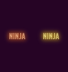 Inscription of ninja in neon style text vector