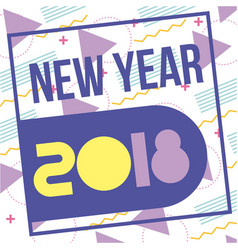 new year 2018 greeitng celebration party card vector image