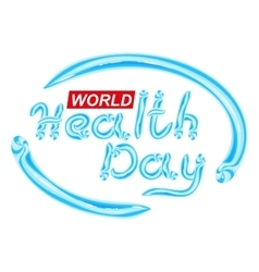 World Health Day Blue Toothpaste lettering text vector image