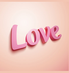Pink realistic plastic Love sign vector image