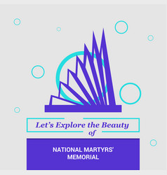 Lets explore the beauty of national martyrs vector