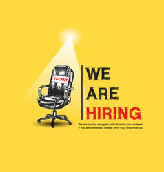 We are hiring with sign vacant office chair vector