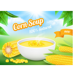 corn soup advertizing poster snack food product vector image