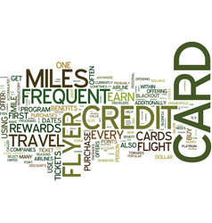 Frequent flyer credit cards text background word vector